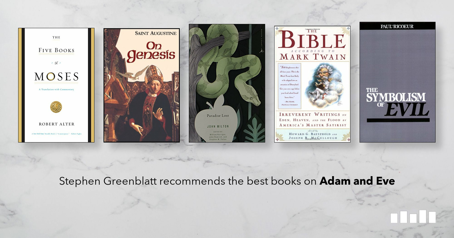 The best books on Adam and Eve | Stephen Greenblatt on Five
