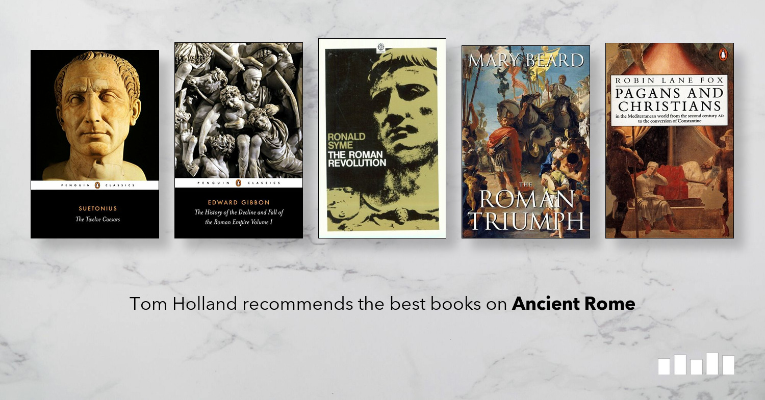 The Best Books on Ancient Rome | Five Books Expert