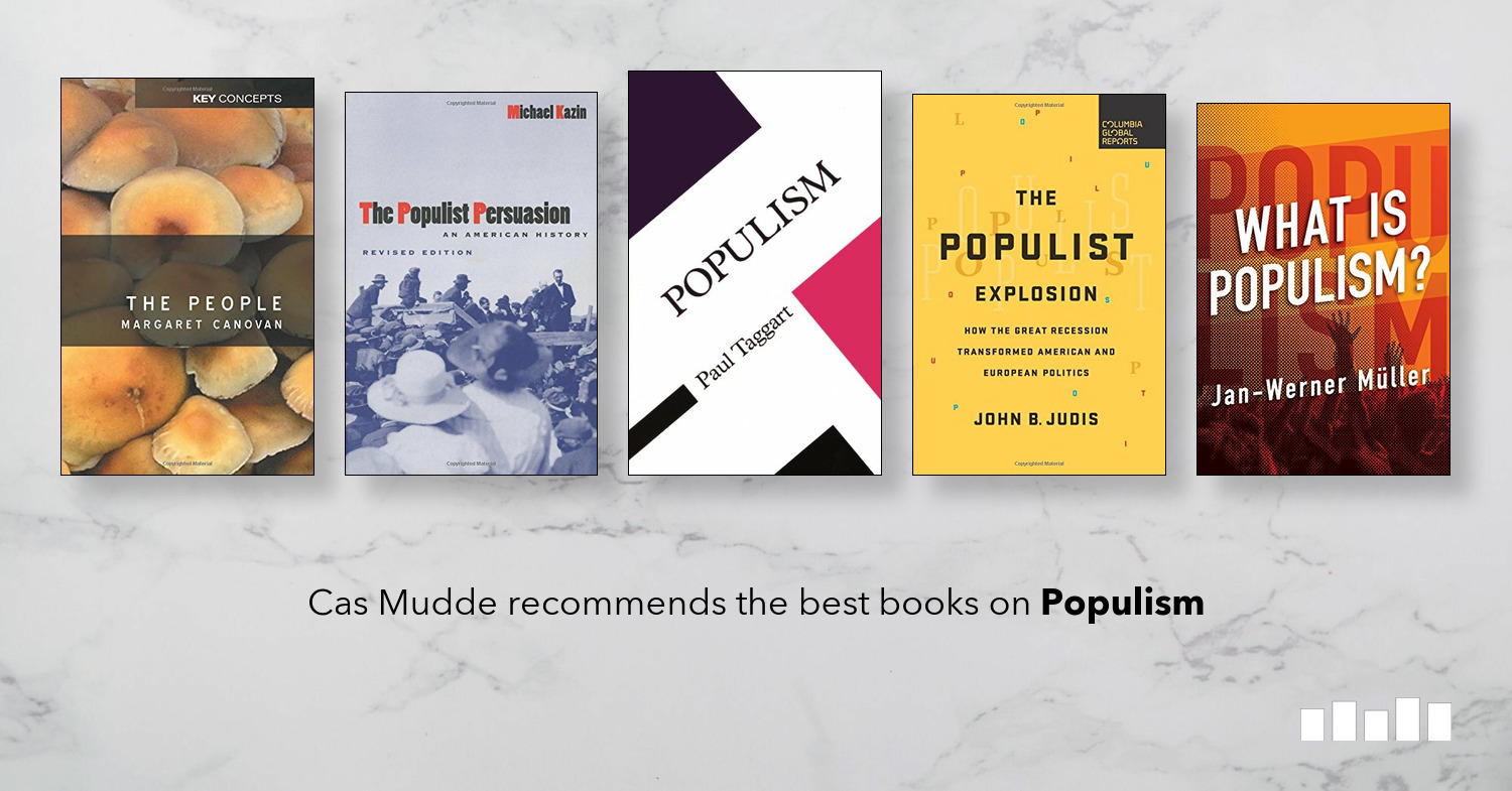 The Best Books on Populism | Five Books Expert Recommendations