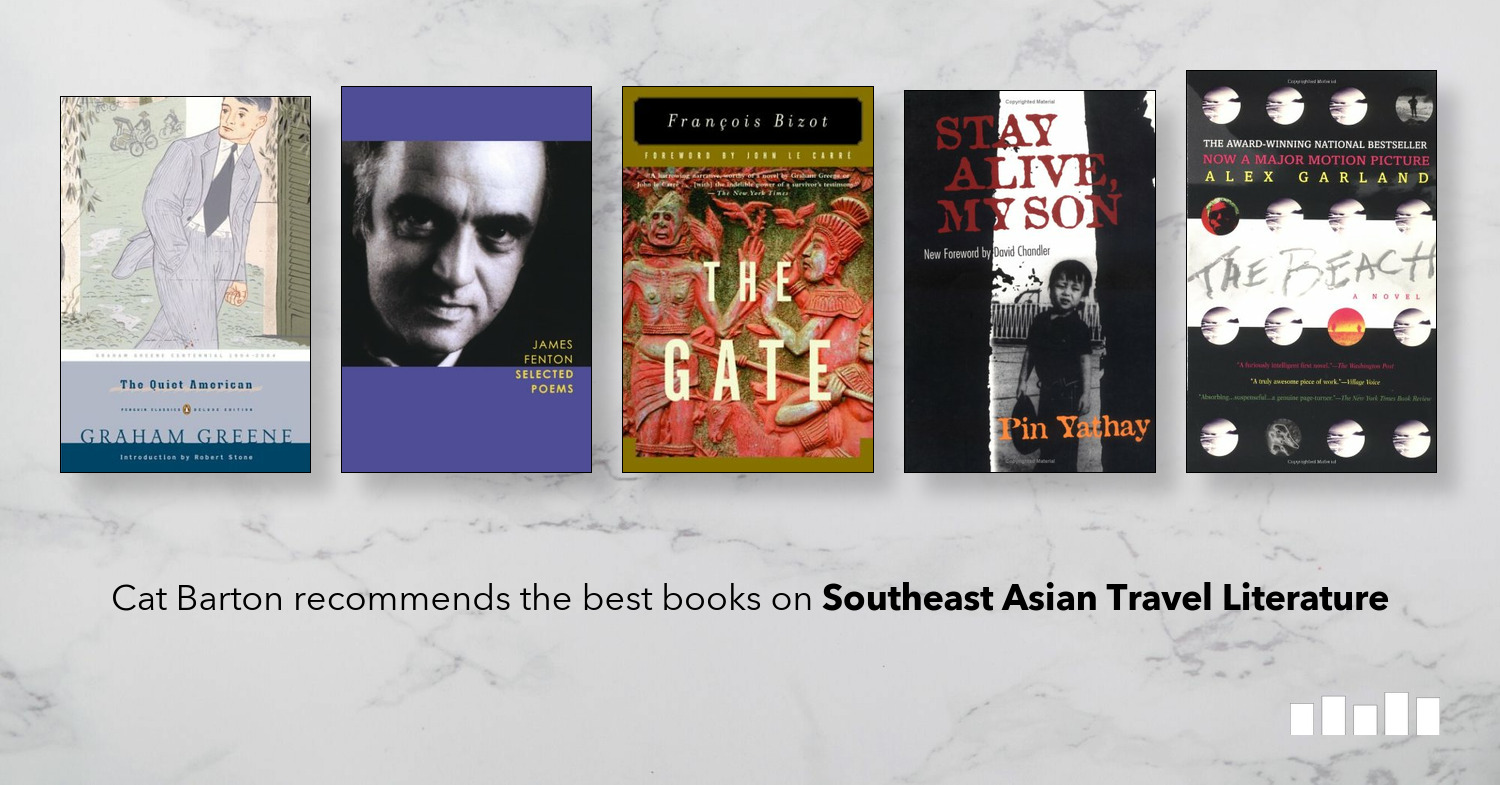 The best books on Southeast Asian Travel Literature - Five Books