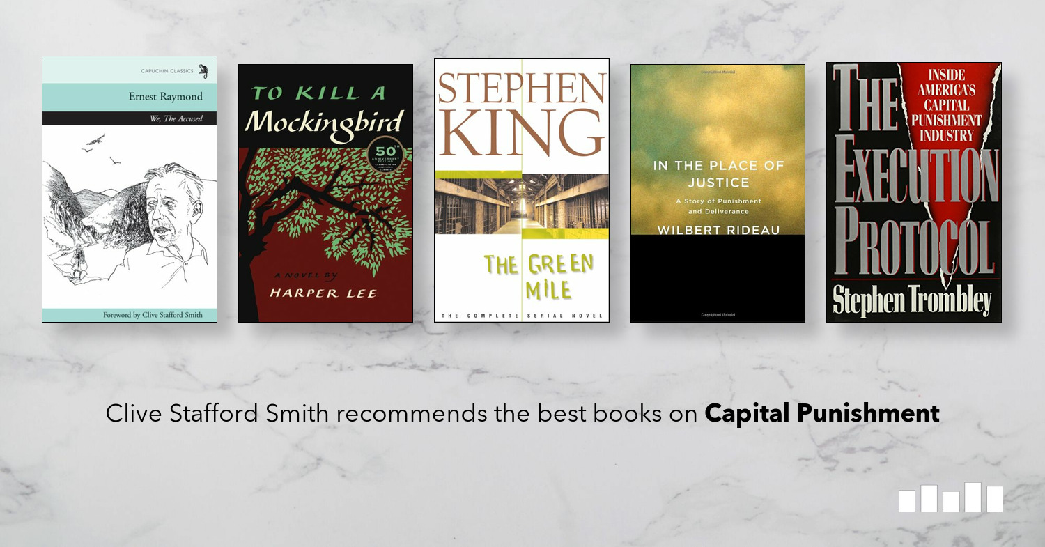 The Best Books on Capital Punishment | Five Books Expert Recommendations