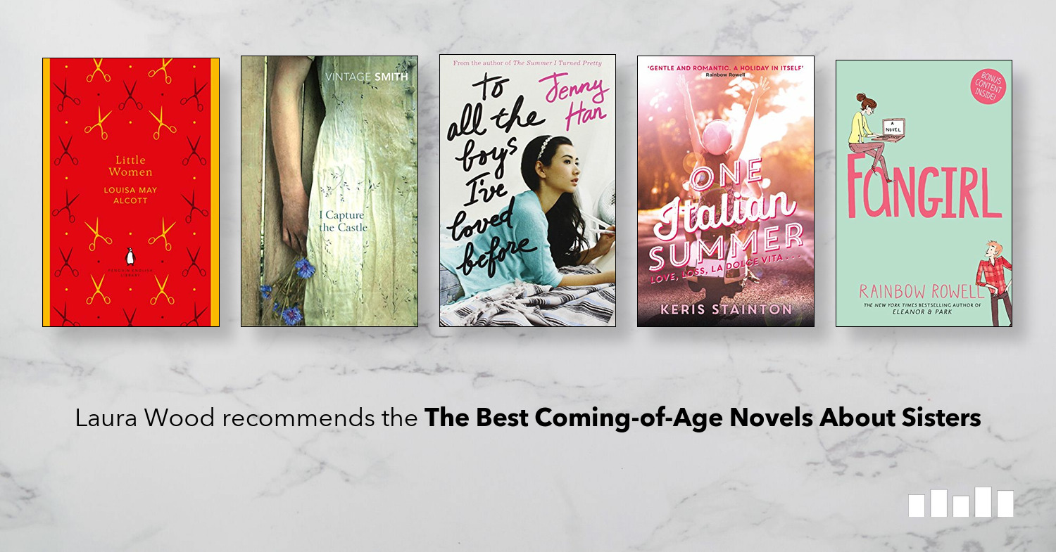 The Best Coming-of-Age Novels About Sisters | Five Books