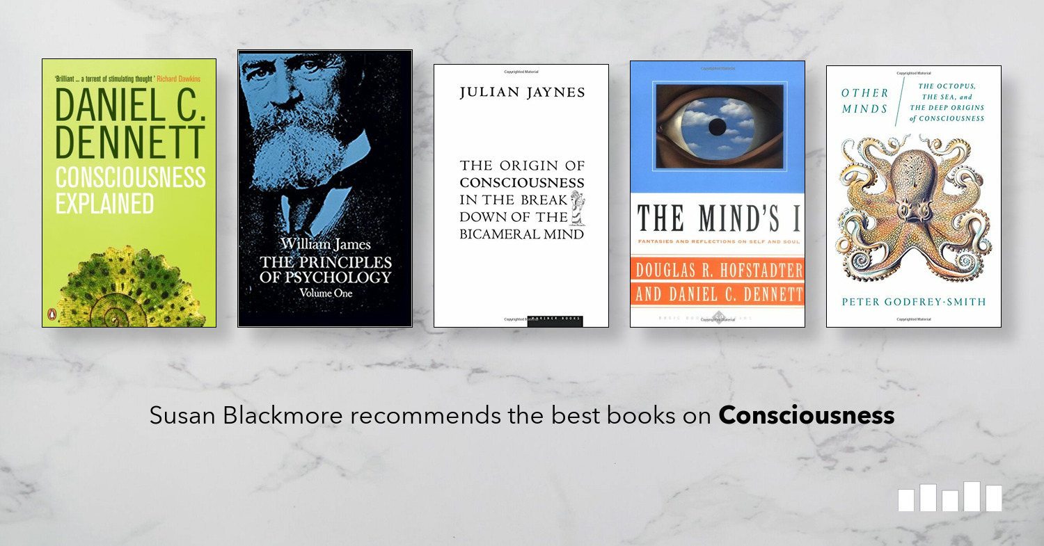 The best books on Consciousness | Five Books Expert Recommendations