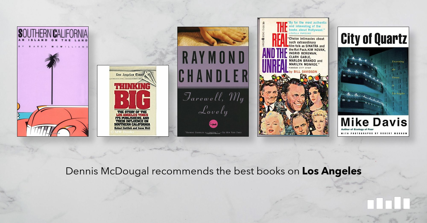The Best Books on Los Angeles | Five Books Expert Recommendations