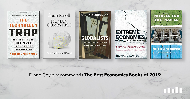 Best Economics Books of 2019 | Five Books Expert ...