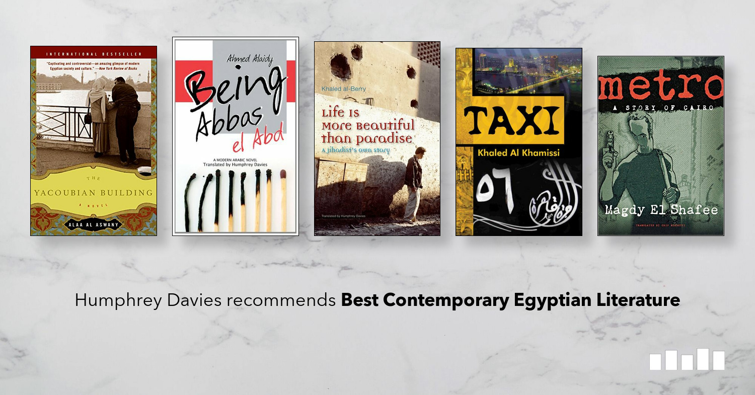 The Best Books on Contemporary Egyptian Literature | Five Books