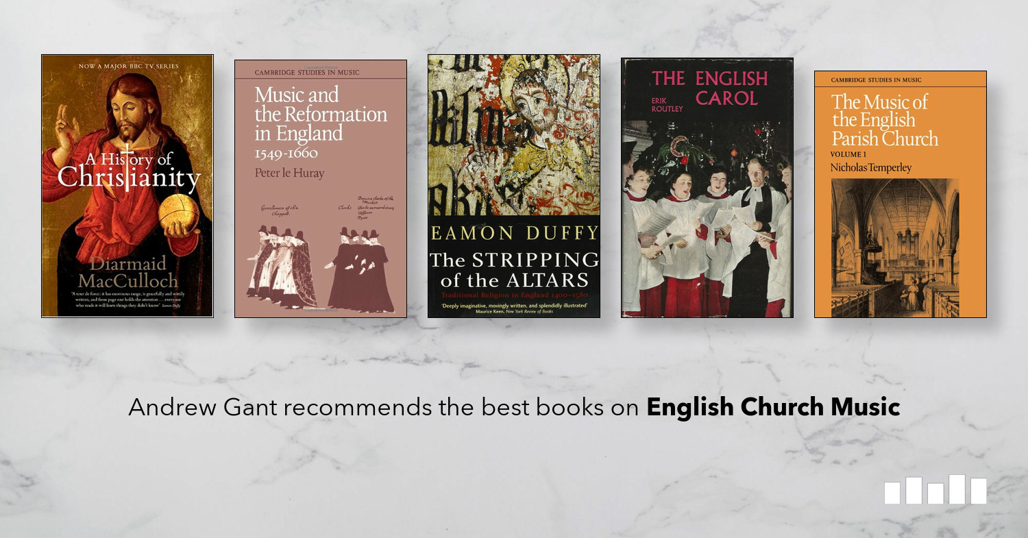 The Best Books on English Church Music | Five Books Expert