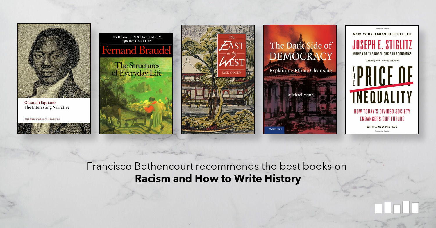 The Best Books on Racism & How to Write History | Five Books