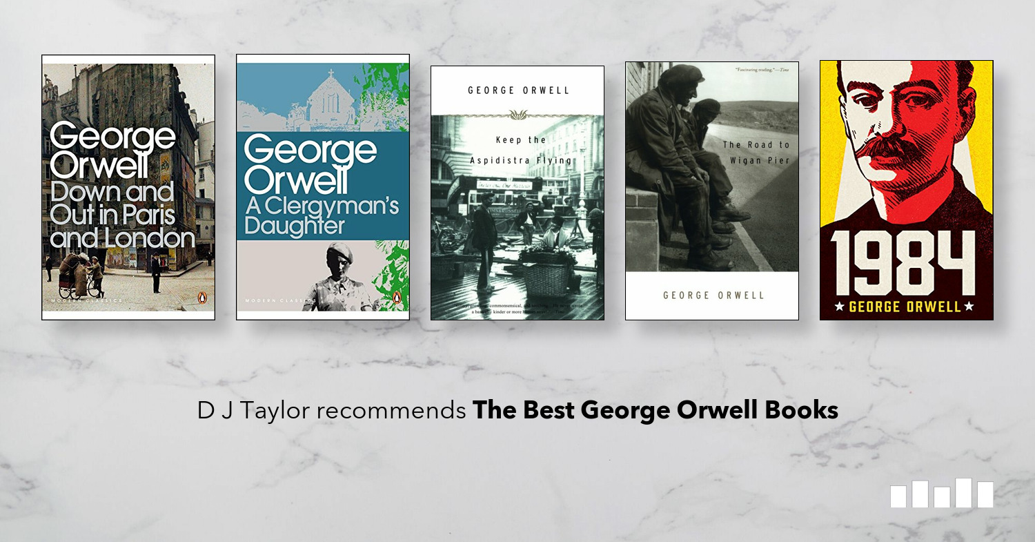 The Best George Orwell Books | Five Books Expert Recommendations