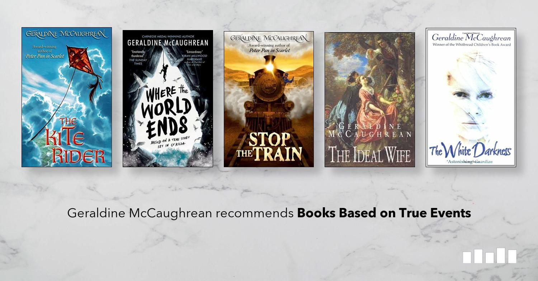 Best Children S Books Based On True Stories Geraldine Mccaughrean