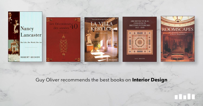 The Best Books on Interior Design Five Books