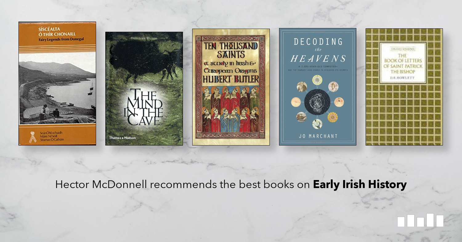 The Best Books on Early Irish History | Five Books Expert Recommendations