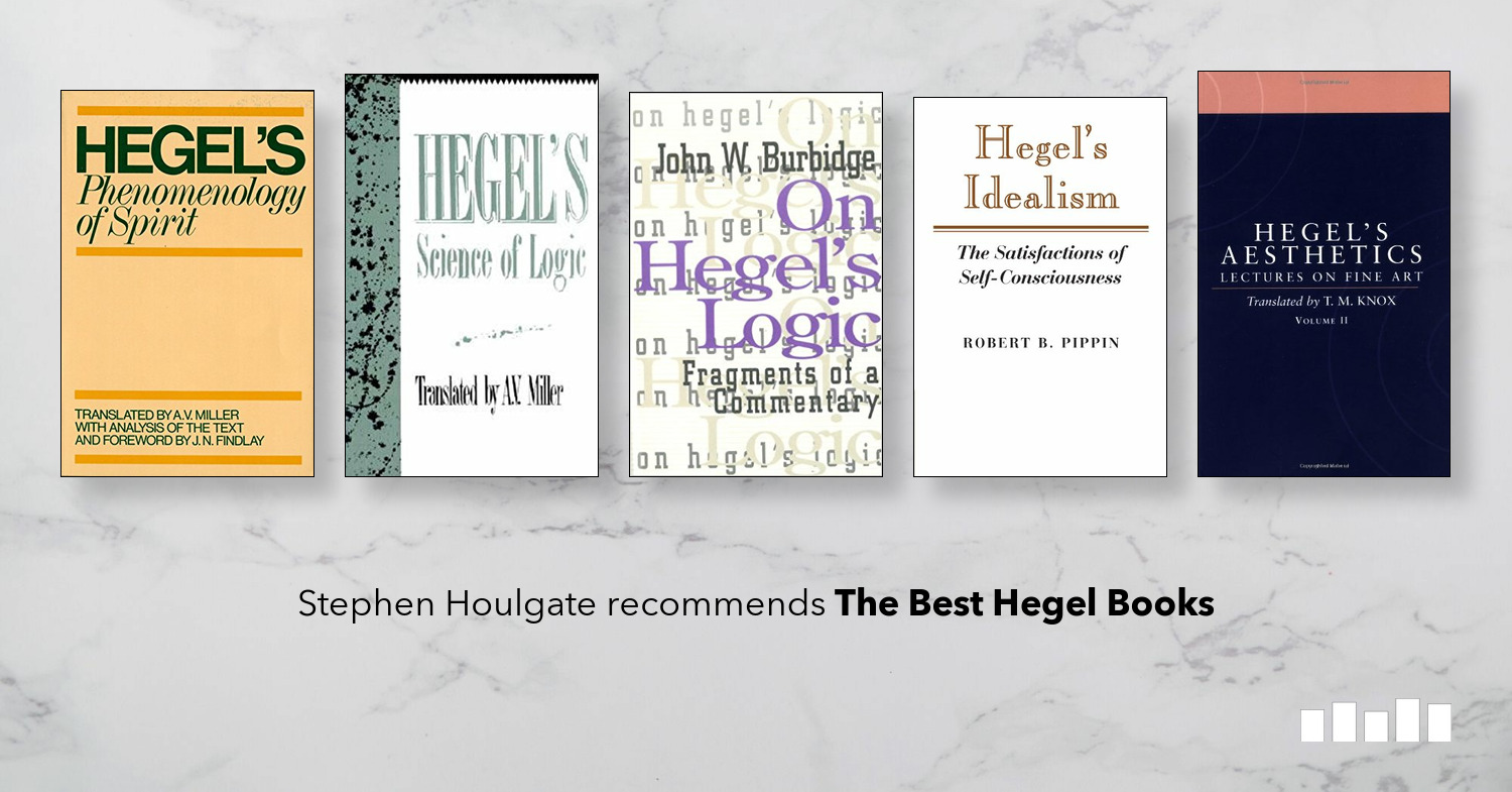 The best books on Hegel | Five Books Expert Recommendations