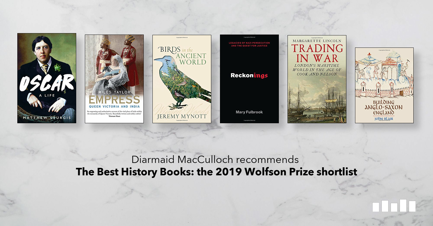The Best History Books: the 2019 Wolfson Prize shortlist | Five Books Expert Recommendations