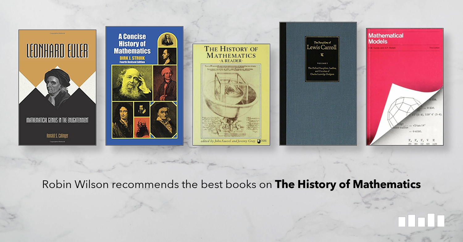 fivebooks.com - The best books on the History of Mathematics - a Five Books Interview