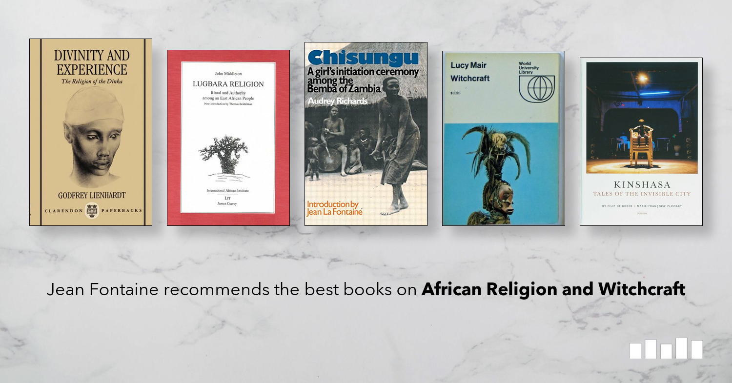 The Best Books on African Religion and Witchcraft | Five Books