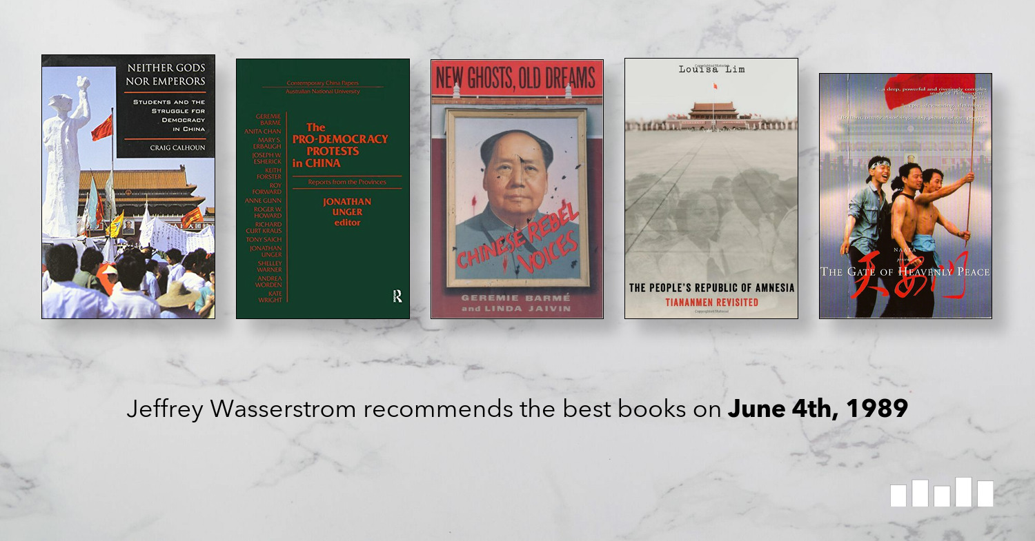 The Best Books on June 4th, 1989 | Five Books Expert Recommendations