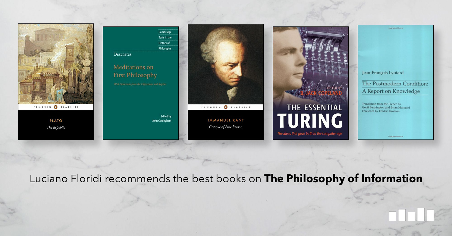Five Books: The best books on The Philosophy of Information, recommended by Luciano Floridi