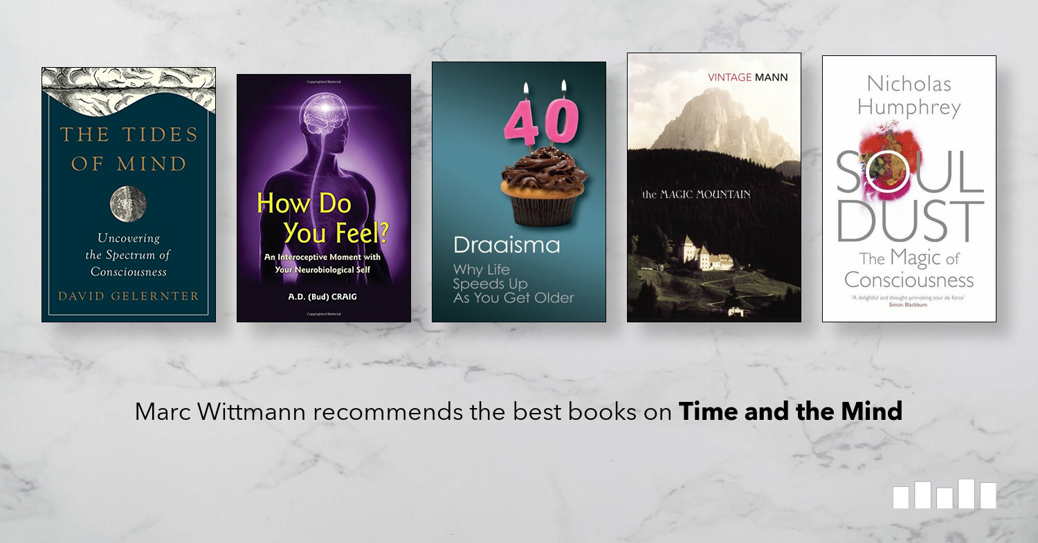 Five Books: The best books on Time and the Mind, recommended by Marc Wittmann
