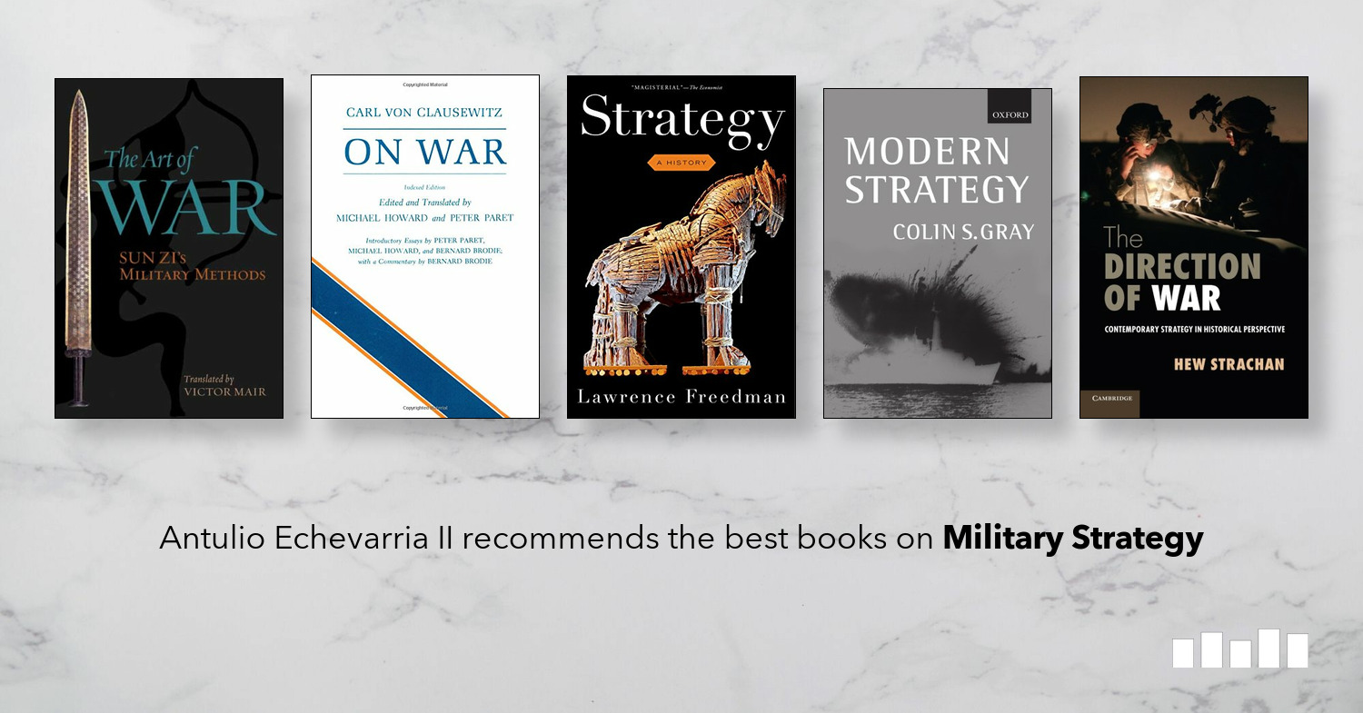 The Best Books on Military Strategy | Five Books Expert Recommendations