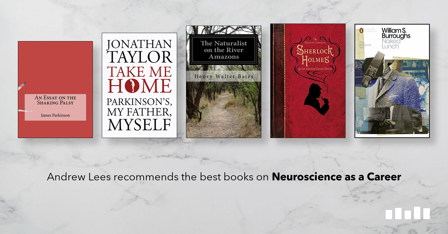 The Best Books on Neuroscience as a Career | Five Books ...