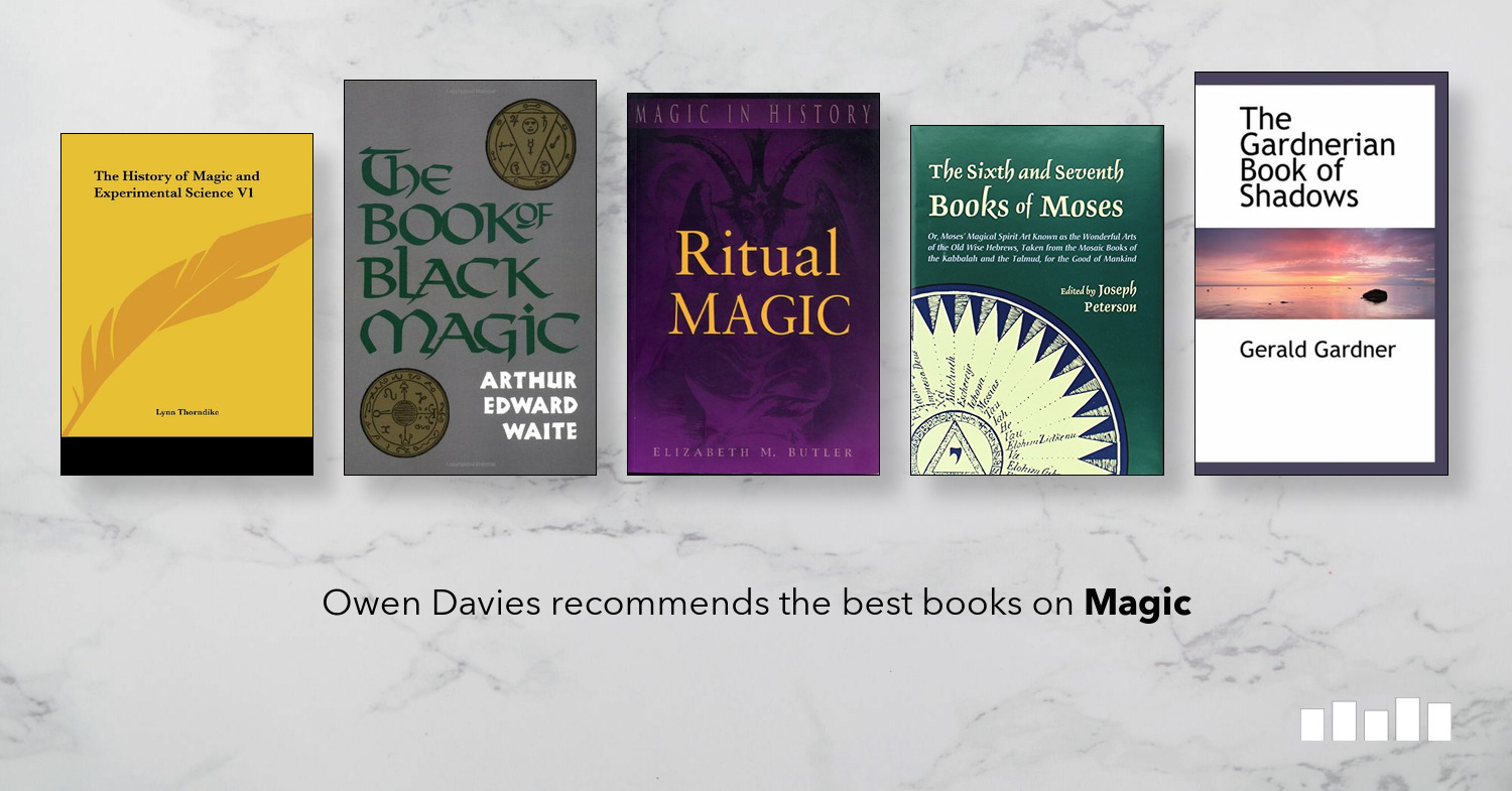 The Best Books on Magic | Five Books Expert Recommendations