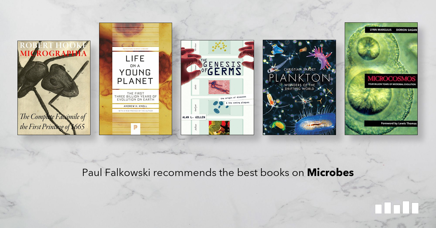 The Best Books on Microbes | Five Books Expert Recommendations