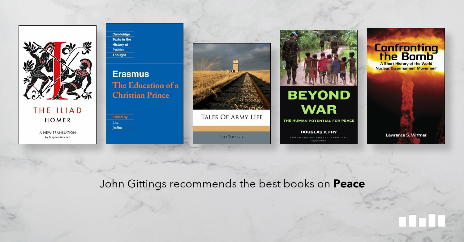 The Best Books on Peace | Five Books Expert Recommendations