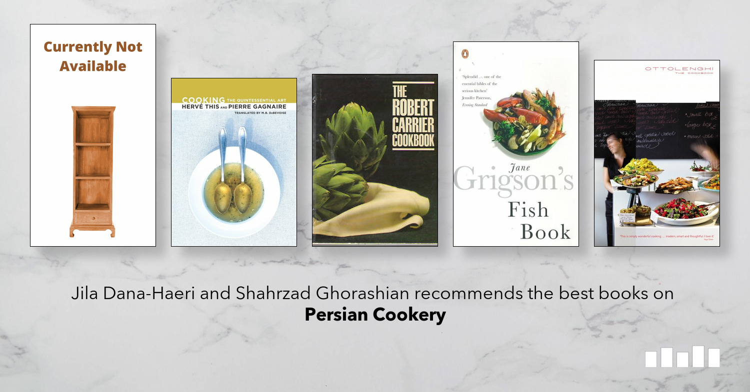 The Best Books On Persian Cookery Five Books Expert Recommendations