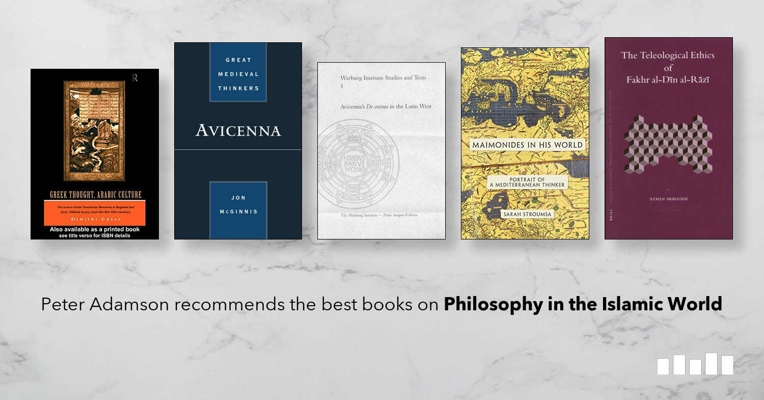 The Best Books on Philosophy in the Islamic World | Five Books