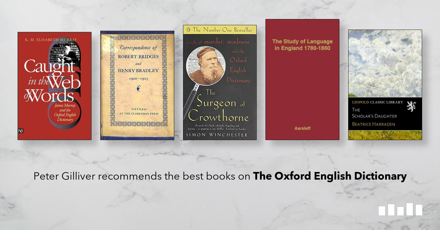 The Best Books on The Oxford English Dictionary | Five Books