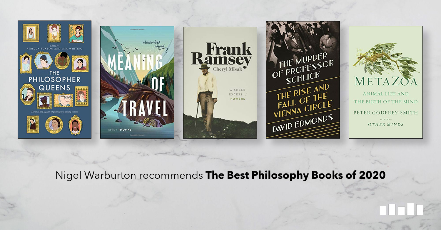 Best Philosophy Books 2020 | Five Books Expert Recommendations