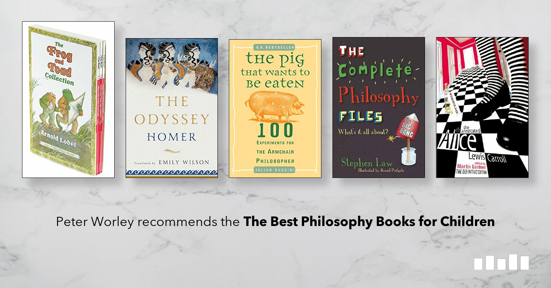 The Best Philosophy Books For Children (P4C) | Five Books
