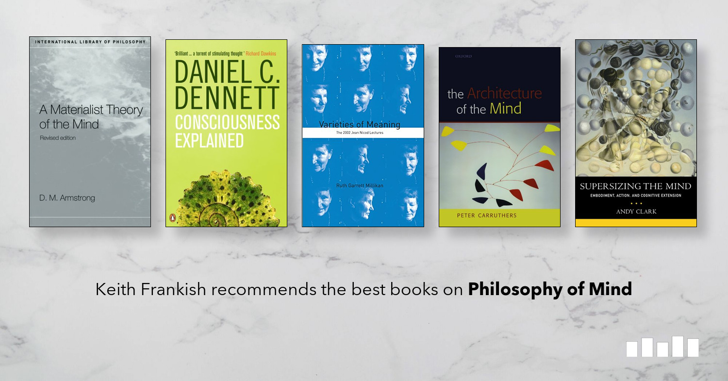 The Best Books on the Philosophy of Mind | Five Books