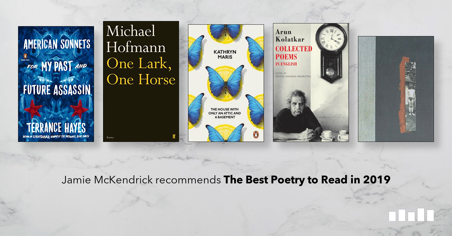 The Best Poetry To Read in 2019 | Five Books Expert