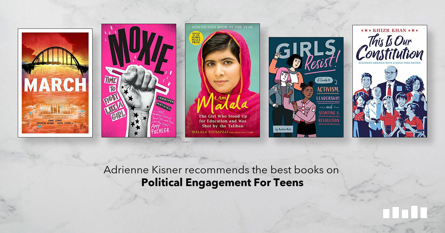 The Best Way To Fight With Teenager >> The Best Books On Political Engagement For Teens Five Books