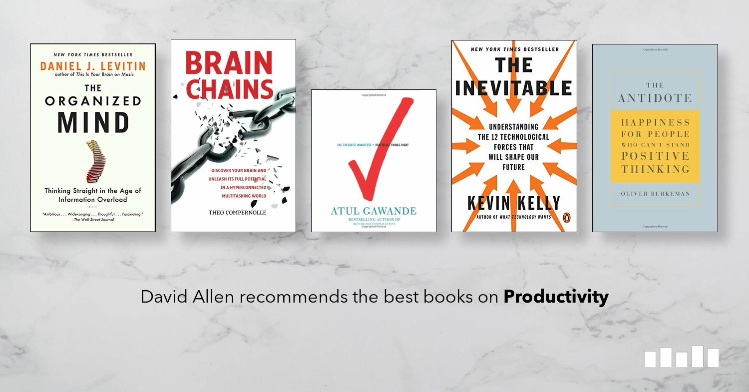 Five Books: The best books on Productivity, recommended by David Allen