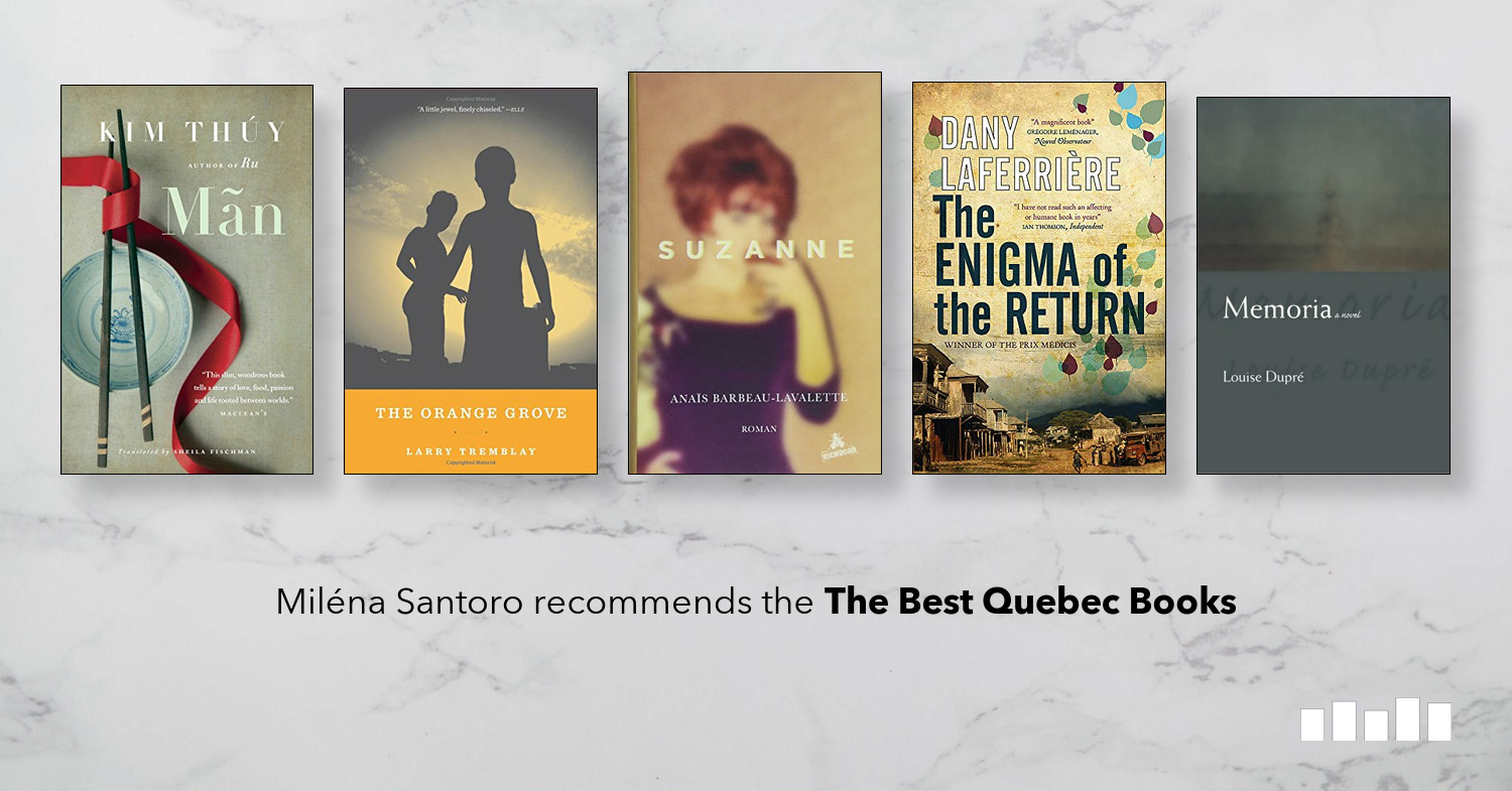 The Best Quebec Books | Five Books Expert Recommendations