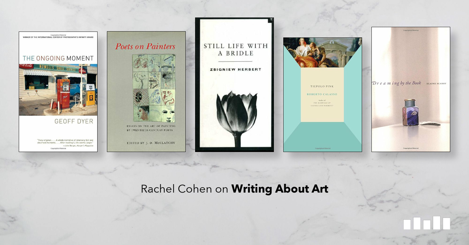 The Best Books On Writing About Art Five Books Expert Recommendations
