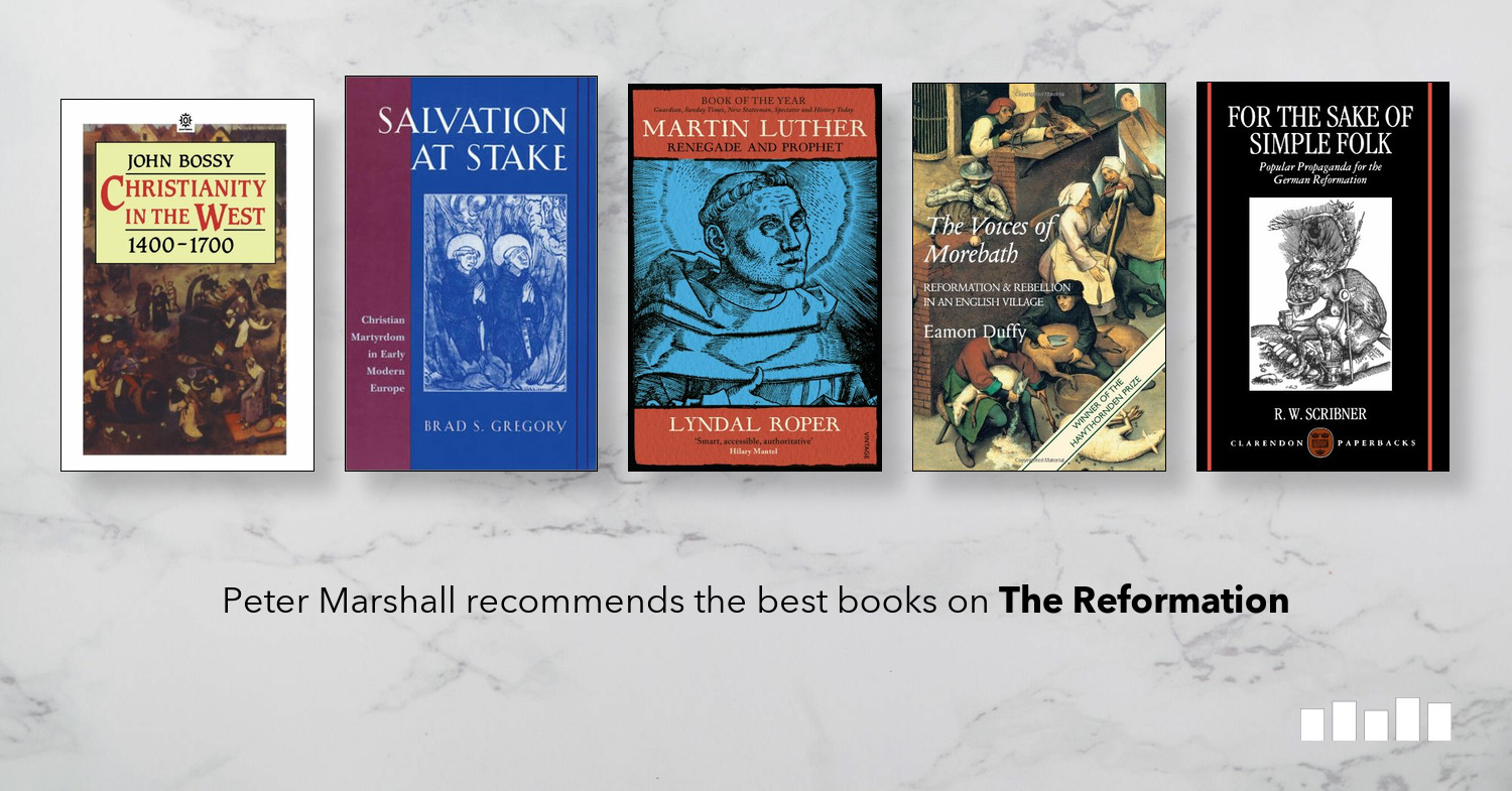 The Best Books on The Reformation | Five Books Expert Recommendations