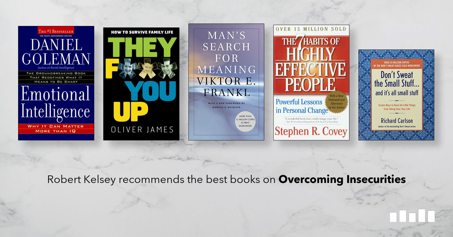 The Best Books on Overcoming Insecurities | Five Books