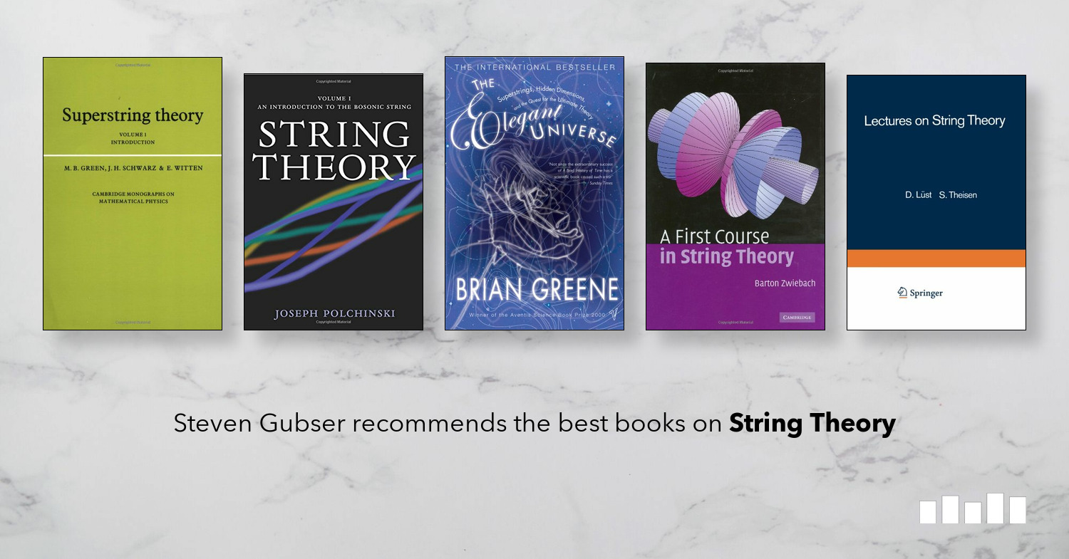 The Best Books on String Theory | Five Books Expert