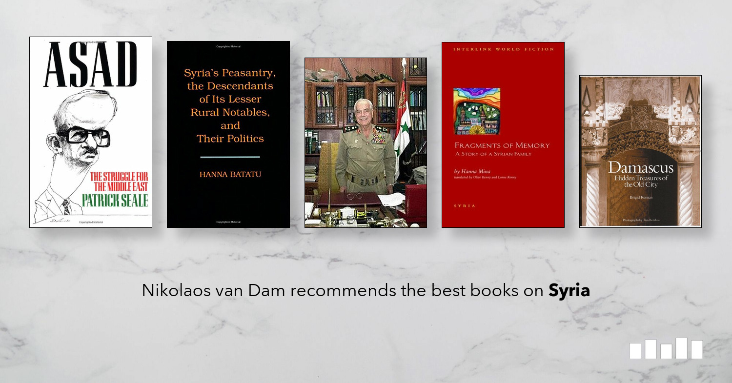 The Best Books on Syria | Five Books Expert Recommendations