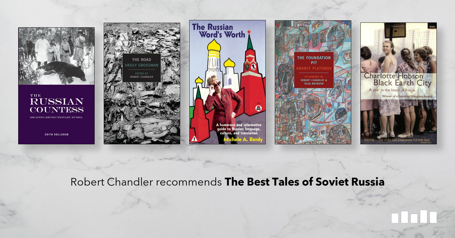The Best Tales of Soviet Russia | Five Books Expert Recommendations