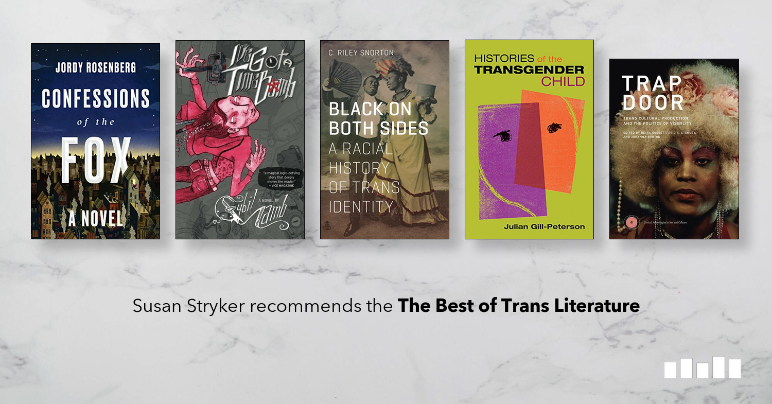 The Best of Trans Literature | Five Books Expert Recommendations
